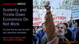 """""""Grexit"""" shows that austerity and trickle-down economics do not work."""