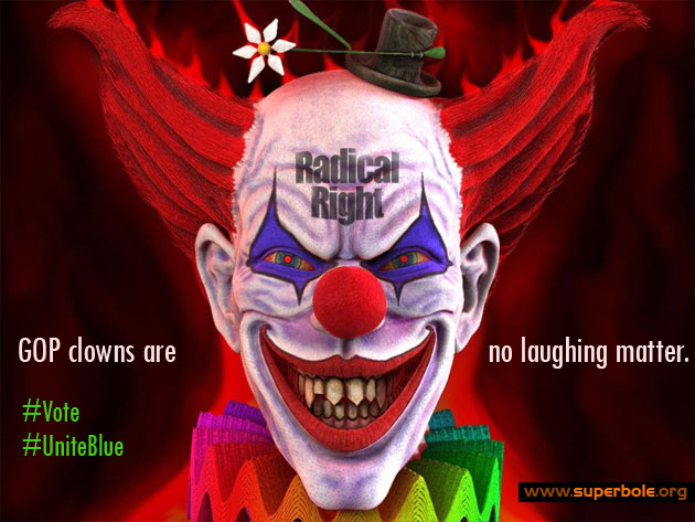 GOP Clowns are no Laughing Matter
