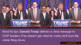 Donald Trump tells the GOP... F*k YOU